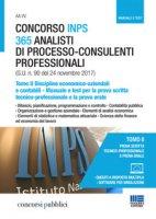 Concorso INPS 365 analisti di processo-consulenti professionali. Manuale e test per la prova scritta tecnico-professionale e la prova orale