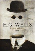 L' uomo invisibile - Wells Herbert G.