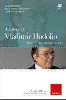 A lezione da Vladimir Hudolin. Maestro di cambiamento umano. Con DVD
