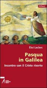 Copertina di 'Pasqua in Galilea. Incontro con il Cristo risorto'