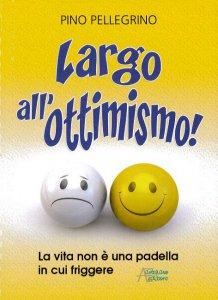 Copertina di 'Largo all'ottimismo'