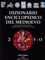 Dizionario enciclopedico del Medioevo [vol_2]