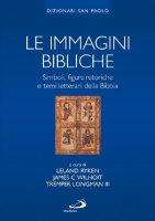Le immagini bibliche. Simboli, figure retoriche e temi letterari della Bibbia - Leland Ryken, James C Wilhoit, Longman Tremper III