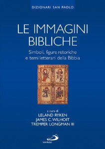 Copertina di 'Le immagini bibliche. Simboli, figure retoriche e temi letterari della Bibbia'