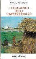 L' olocausto degli «Empobrecidos». Lettere di un italiano parroco in Brasile (1983-1985) - Fausto Marinetti