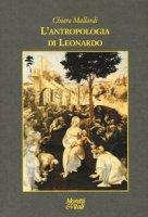 L' antropologia di Leonardo - Mallardi Chiara