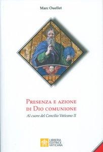 Copertina di 'Presenza e Azione di Dio Comunione'