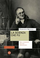La scienza che fu - Francesco Barreca