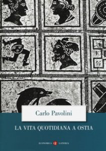 Copertina di 'La vita quotidiana a Ostia'