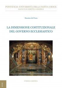 Copertina di 'La dimensione costituzionale del governo ecclesiastico'