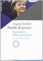 Parole di potere - Angela Merkel