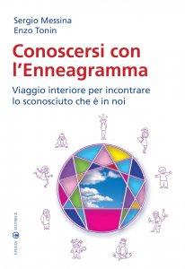 Copertina di 'Conoscersi con l'Enneagramma. Viaggio interiore per incontrare lo sconosciuto che è in noi.'