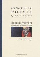 Occhi di Testori: Giancarlo Vitali e la poesia. Ediz. a colori