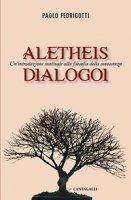 Aletheis dialogoi - Paolo Fedrigotti