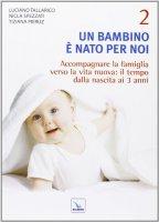 Un bambino è nato per noi 2 - Pieruz Tiziana