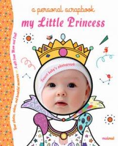 Copertina di 'My little princess a personal scrapbook. Ediz. a colori'