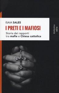 Copertina di 'I preti e i mafiosi'