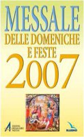 """Messale delle domeniche e feste 2007 - Centro Evangelizzazione e Catechesi """"Don Bosco"""