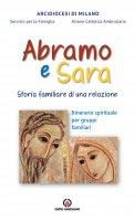 Abramo e Sara. Storia familiare di una relazione