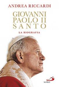 Copertina di 'Giovanni Paolo II santo'