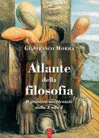 Atlante della filosofia - Gianfranco Morra