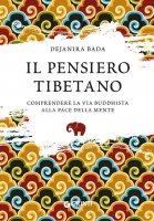 Il pensiero tibetano - Dejanira Bada