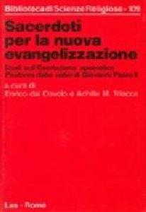 Copertina di 'Sacerdoti per la nuova evangelizzazione. Studi sull'esortazione apostolica «Pastores dabo vobis» di Giovanni Paolo II'