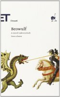 Beowulf. Testo originale a fronte