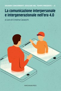 Copertina di 'La comunicazione interpersonale e intergenerazionale nell'era 4.0'