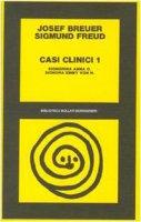 Casi clinici - Freud Sigmund,  Breuer Joseph