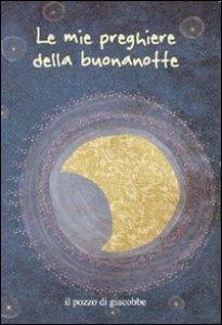 Le Mie Preghiere Della Buonanotte Libro Fabris Francesca
