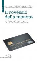 Il rovescio della moneta - Alessandro Mazzullo