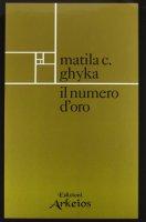 Il numero d'oro - Ghyka Matila C.