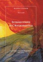 Introduzione all'antroposofia - Steiner Rudolf