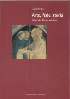 Arte, fede, storia. Guida alla Firenze cristiana - Timothy Verdon