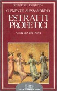 Copertina di 'Estratti profetici. Eclogae propheticae'