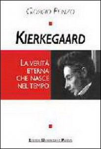 Copertina di 'Kierkegaard. La verità eterna che nasce nel tempo'
