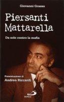 Piersanti Mattarella - Giovanni Grasso