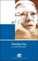 Dorothy Day - Ciriello Caterina