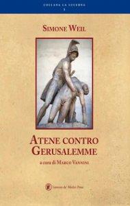 Copertina di 'Atene contro Gerusalemme'