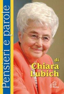 Copertina di 'Pensieri e parole di Chiara Lubich'