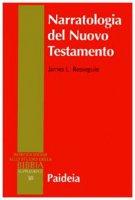 Narratologia del Nuovo Testamento - Resseguie James L.