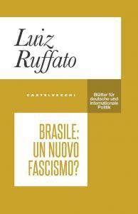 Copertina di 'Brasile: un nuovo fascismo?'