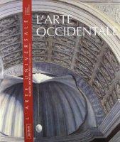 L'arte occidentale. Europa, Mediterraneo e mondo contemporaneo - AA.VV.