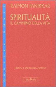 Copertina di 'Spiritualità: il cammino della vita'