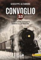 Convoglio 53 - Giuseppe Altamore