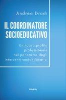 Il coordinatore socioeducativo - Dradi Andrea