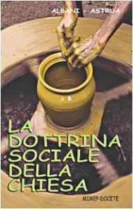 Copertina di 'La dottrina sociale della Chiesa'