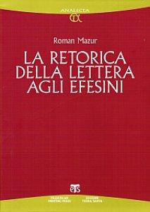 Copertina di 'La retorica della Lettera agli Efesini'