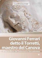 Giovanni Ferrari detto il Torretti, maestro del Canova